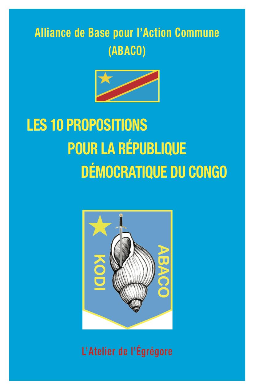 Les 10 propositions pour la République Démocratique du Congo