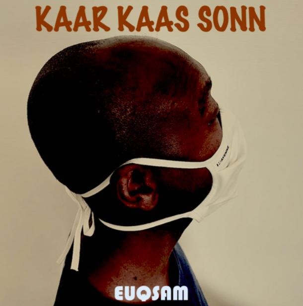 L'artiste tchadien Kaar Kaas Sonn annonce une sortie d'album réalisé pendant le confinement