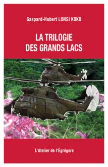 La trilogie des Grands Lacs