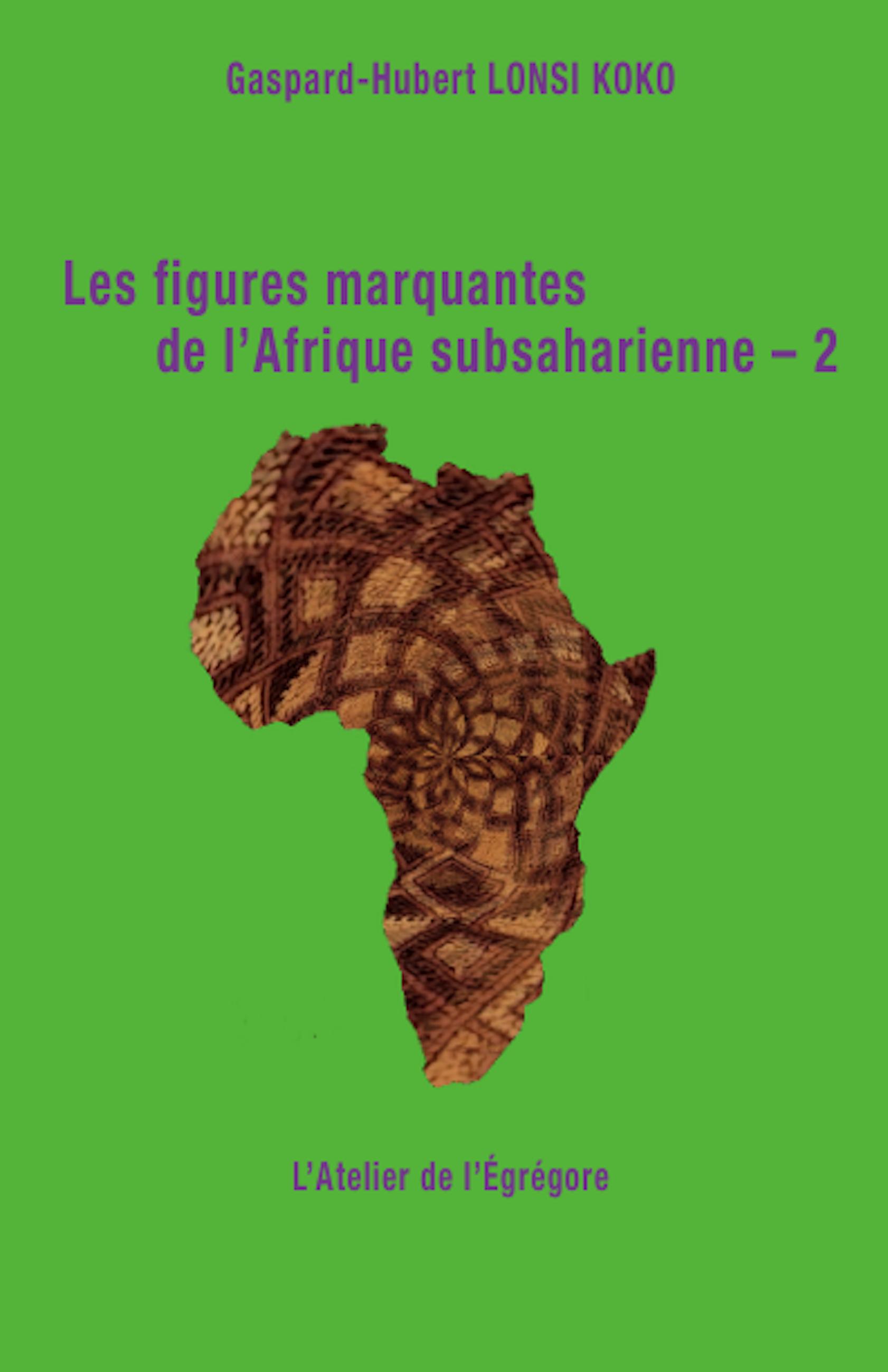 Les figures marquantes de l'Afrique subsaharienne – 2
