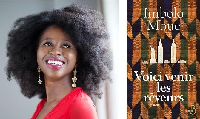 Voici venir les rêveurs d'Imbolo Mbue ou quand trop de publicité gâche le succès d'un livre