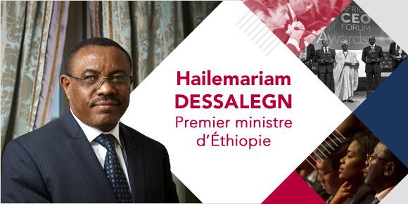 Le Premier ministre éthiopien, Hailemariam Dessalegn, invité de marque du AFRICA CEO FORUM 2017