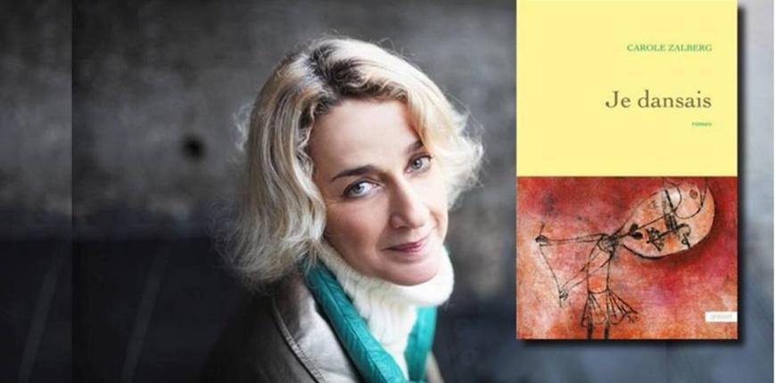Entretien avec Carole Zalberg, pour son livre « Je dansais »