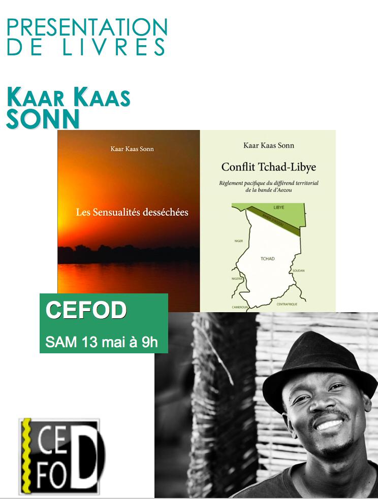 """Ouvrages : Kaar Kaas Sonn présente """"Les sensualités desséchées"""" et """"Conflit Tchad-Libye"""""""