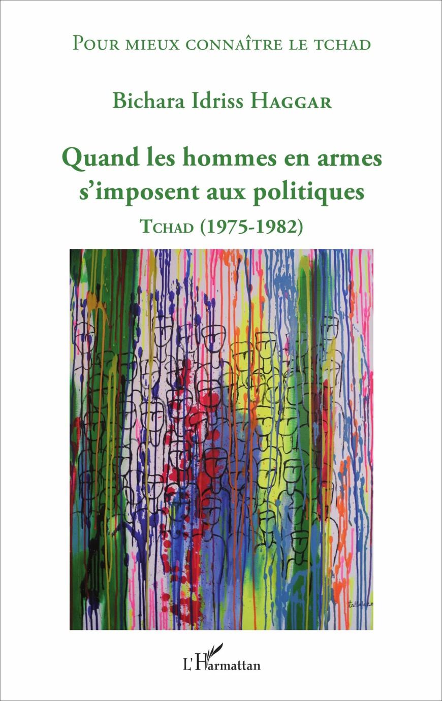 Parution du 4ème livre du Dr Bichara Haggar, « Quand les hommes en armes s'imposent aux politiques »