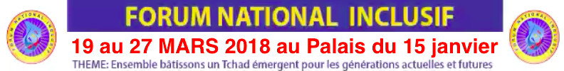 Tchad : Forum national inclusif du 19 au 27 mars prochain