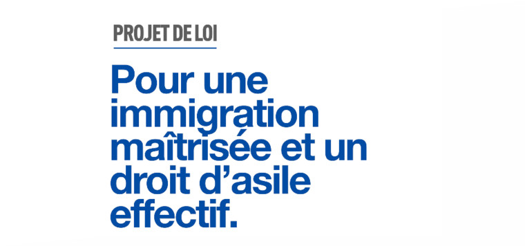 Synthèse du projet de loi pour une immigration maîtrisée, un droit d'asile effectif et une intégration réussie