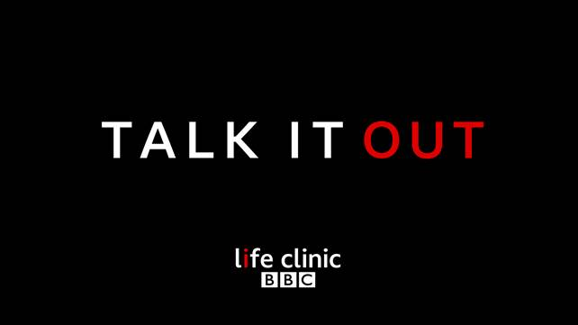 Talk it Out:  BBC Life Clinic to talk health taboos