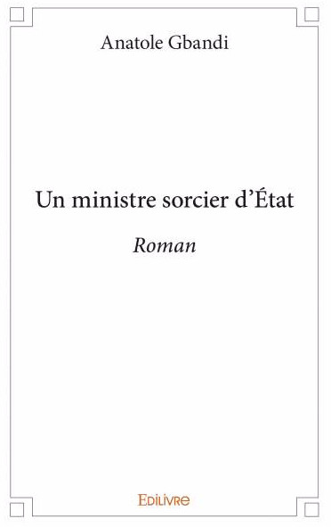 Roman : un ministre sorcier d'État