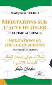 """Après le jugement des hommes, le magistrat Souleymane Téliko nous """"renvoie"""" à l'Ultime audience !"""