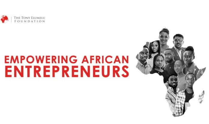 Fondation Tony Elumelu : Ouverture des candidatures au programme TEF 2021