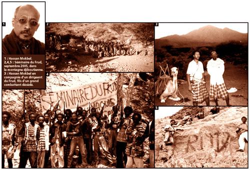 Légende photos : 1 : Hassan Mokbel. 2,4,5 : Séminaire du Frud, septembre 2005, dans la montagne djiboutienne. 3 : Hassan Mokbel en compagnie d'un dirigeant du Frud, fils d'un grand combattant décédé.