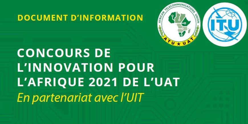 Télécommunications : l'UAT prolonge le délai de soumission des candidatures au concours de l'innovation