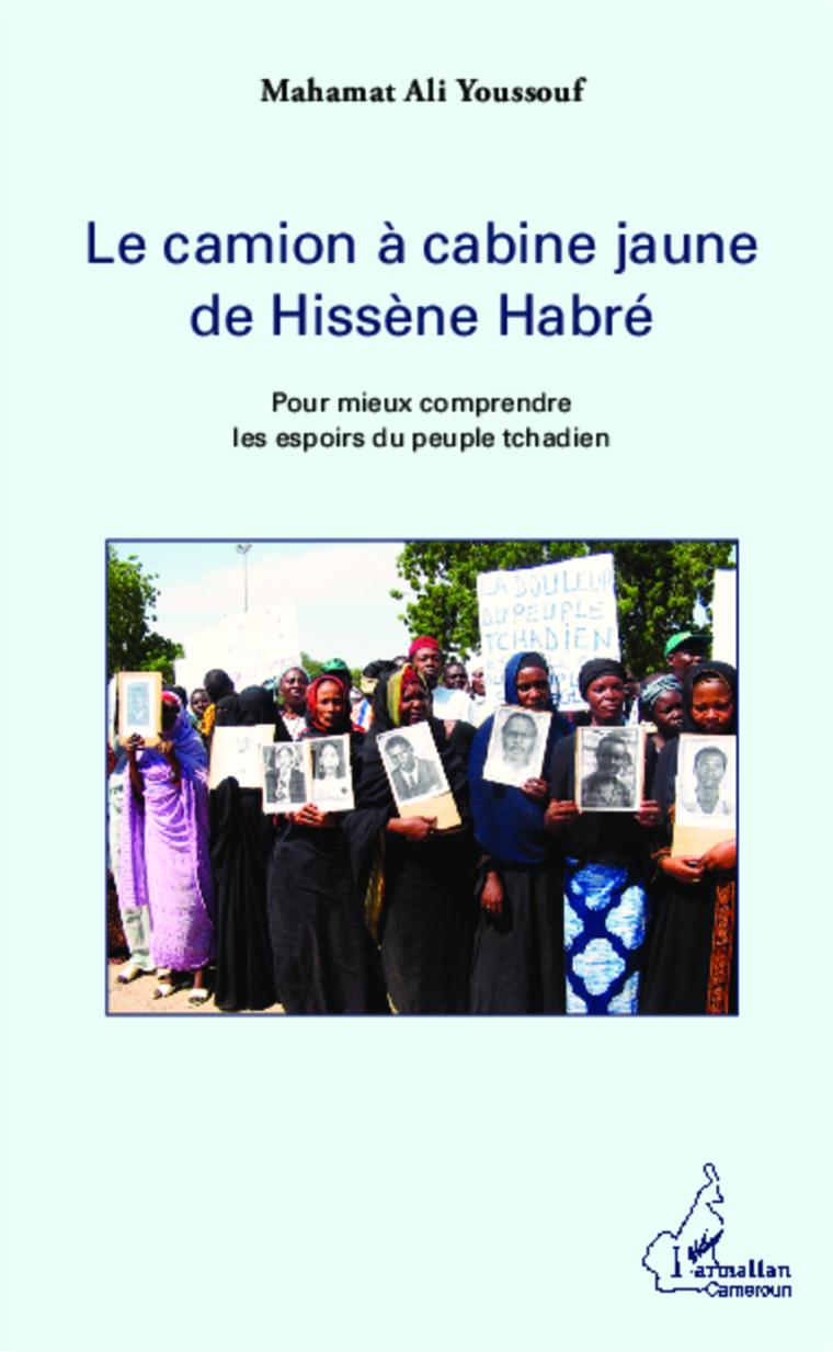 Le camion à cabine jaune d'Hissène Habré : L'auteur adresse ses remerciements