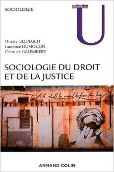 Sociologie du droit et de la justice, un excellent ouvrage sur la sociologie, à ne pas rater