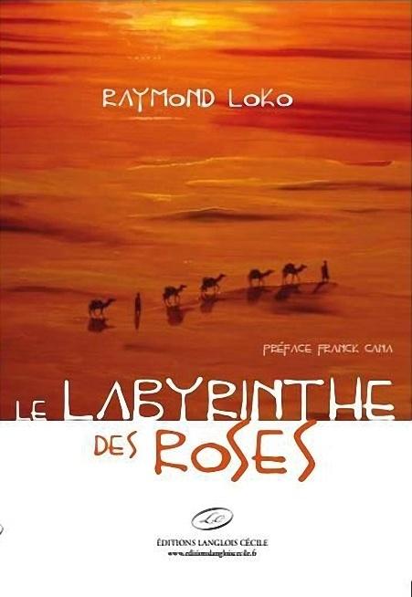 LIVRE : Raymond Loko publie « LE LABYRINTHE DES ROSES »