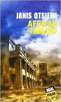 Livre: «AFRICAN TABLOID», une publication du Gabonais Janis Otsiemi