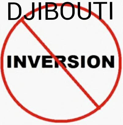 DJIBOUTI : L'inversion des valeurs