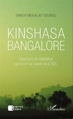 LIVRE: Banza Mukalay Nsungu livre un témoignage bouleversant sur sa maladie dans l'ouvrage «KINSHASA BANGALORE».