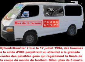 Djibouti/Les crimes de la dictature clanique : 17 juillet 1994, l'attentat sanglant du quartier sept bis