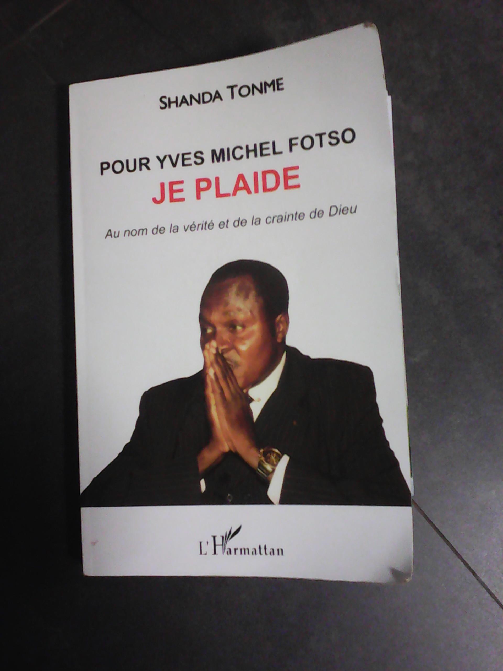 Cameroun:Les nouvelles preuves de l'innocence de Yves Michel Fotso