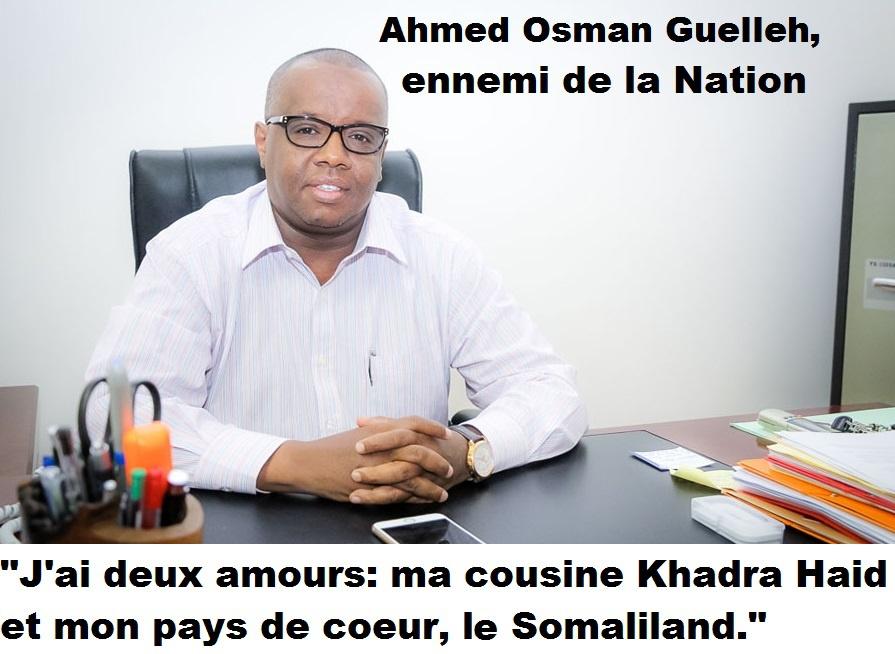 Ennemi de la Nation : Ahmed Osman Guelleh, un Issack mafieux et bras droit économique de Khadra Haid