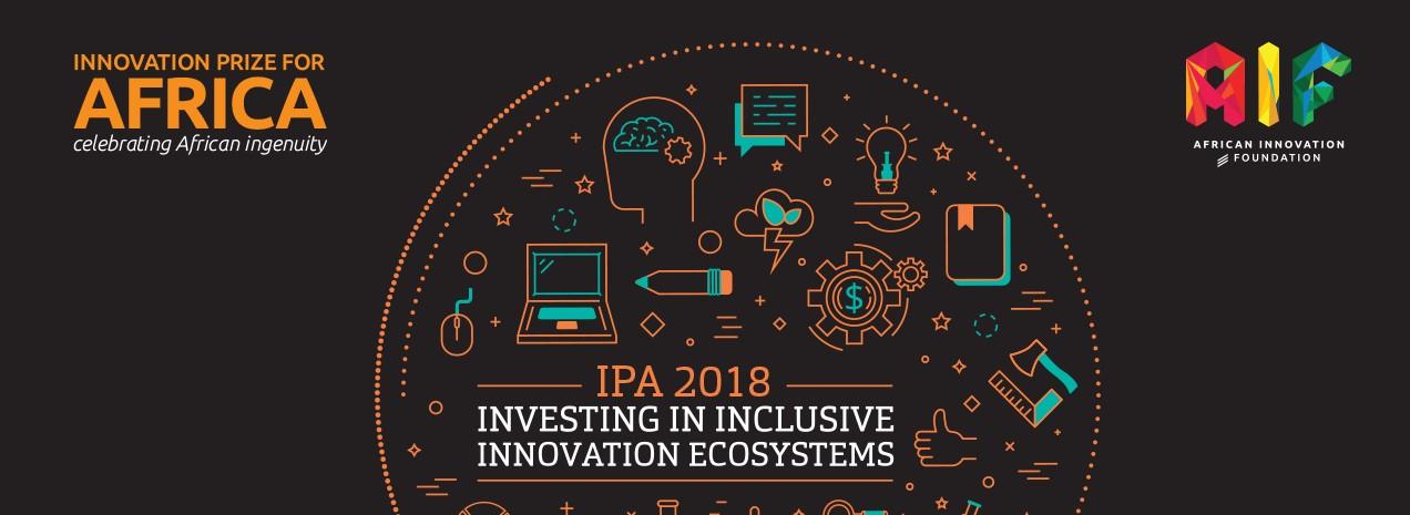 """Prix de l'Innovation pour l'Afrique 2018 """"Investir dans les écosystèmes d'innovation inclusifs """""""