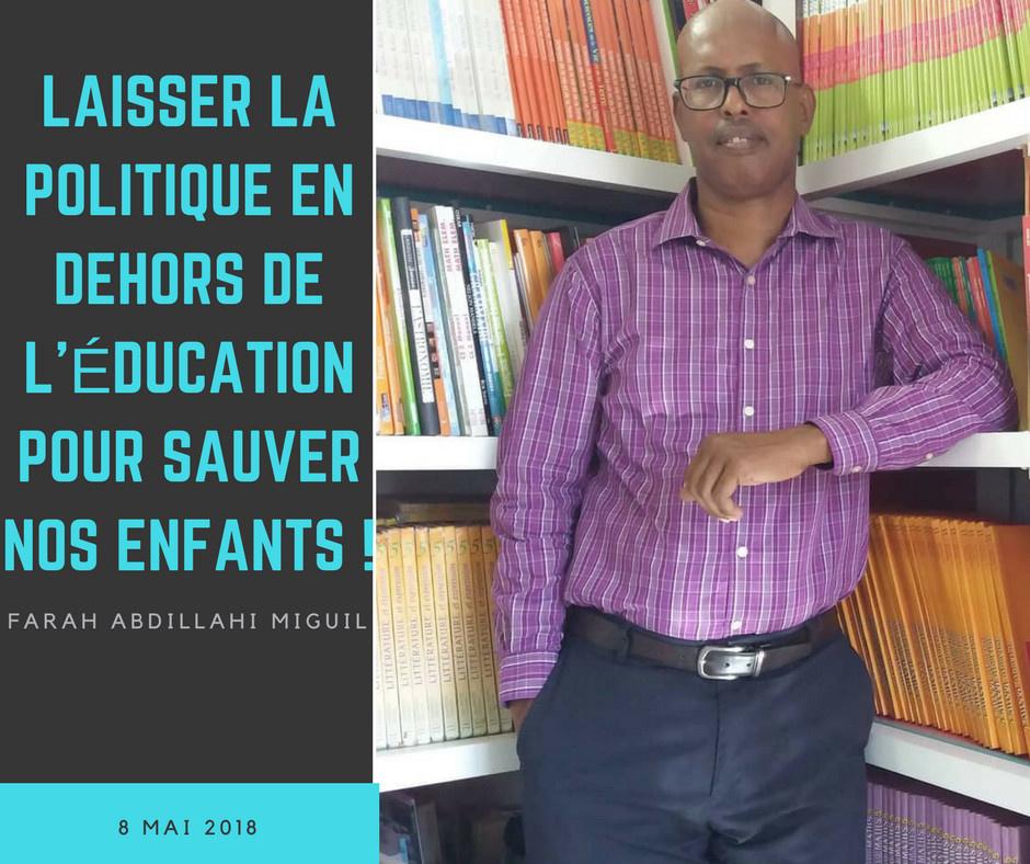 République de Djibouti : Laisser la politique en dehors de l'éducation pour sauver nos enfants !