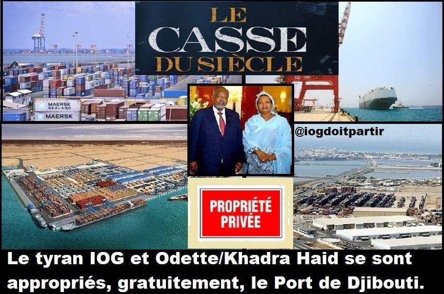 Main basse sur le Port de Djibouti : Comment IOG et Odette (couple présidentiel) se sont appropriés, gratuitement, le poumon économique