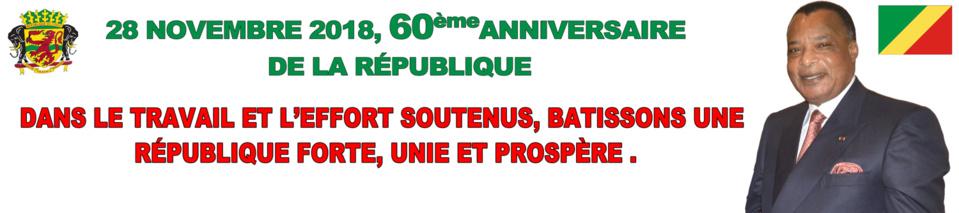 Proclamation de la République au Congo : les 60 ans placés sous le signe du travail et de l'effort soutenus