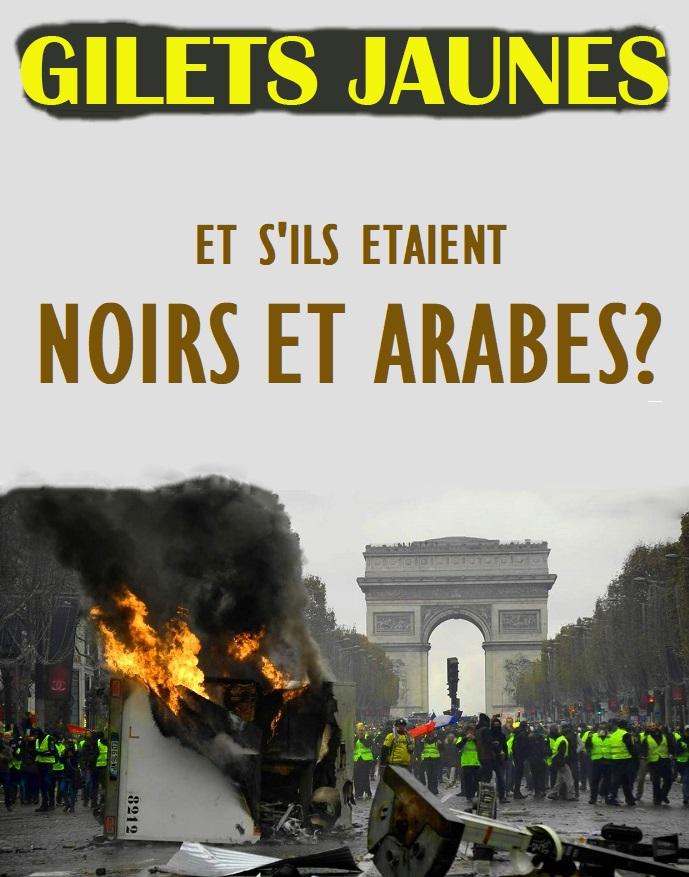 Gilets jaunes : Et s'ils étaient noirs et arabes ?