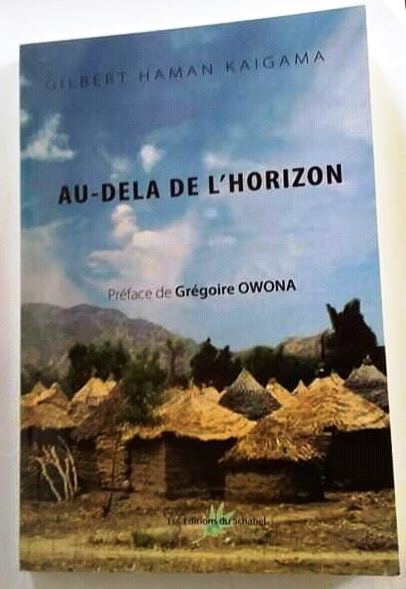 Livre:  Gilbert Haman Kaïgama présente son horizon