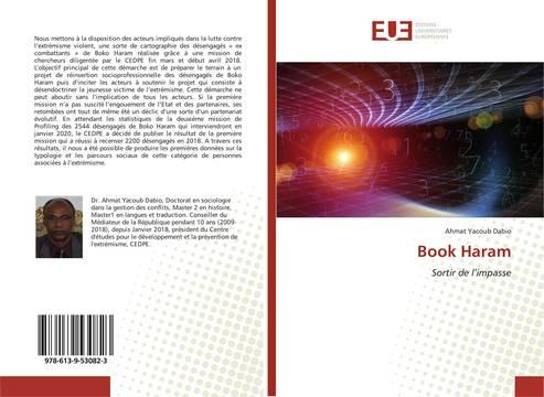 """""""Book Haram"""" : les parcours sociaux et la typologie des combattants de Boko Haram au coeur d'un livre. © DR"""