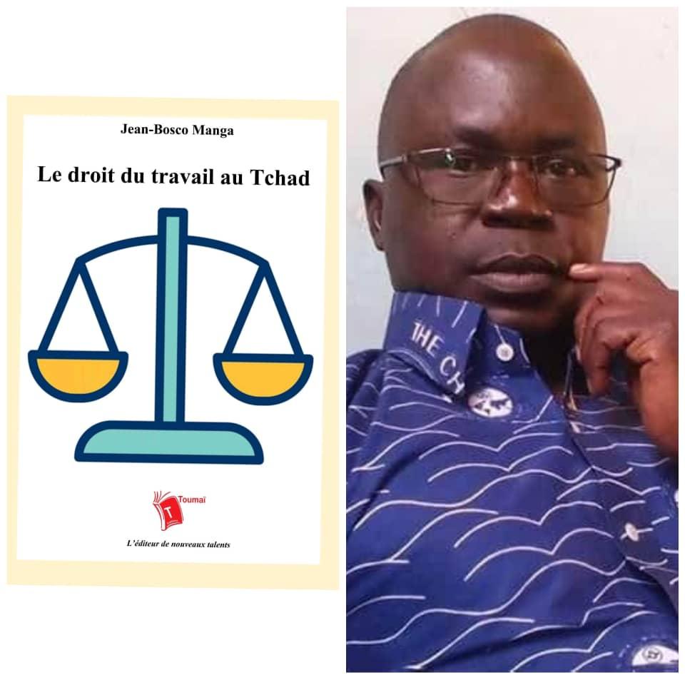 Le droit du travail au Tchad : un ouvrage de l'auteur tchadien Jean-Bosco Manga