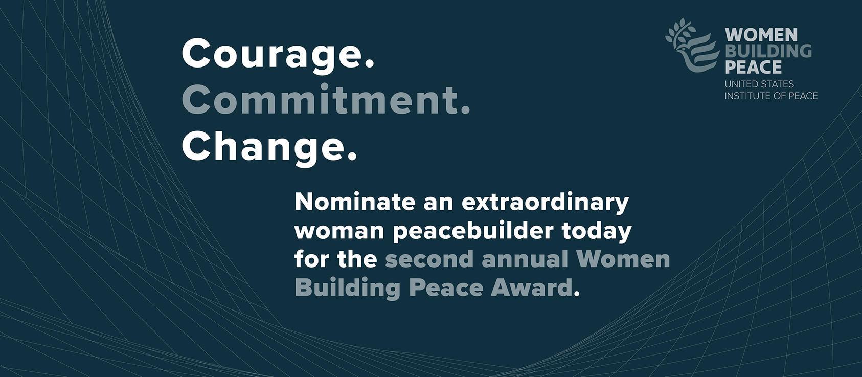 Le U.S. Institute of Peace ouvre les candidatures pour l'édition 2021 du Women Building Peace Award