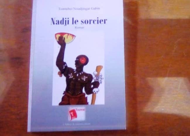 """Tchad : """"Nadji le sorcier"""", le roman de Tomtebei Noudjingar vient de paraître"""