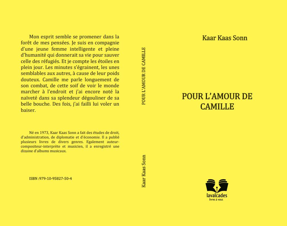 """Kaar Kaas Sonn annonce la sortie de son livre """"pour l'amour de camille"""""""