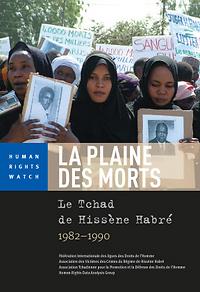 La Plaine des Morts : Le Tchad de Hissène Habré