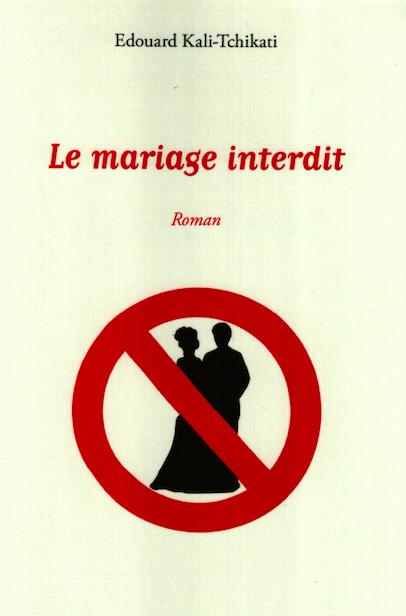 Littérature : Un mariage peut-il être interdit ?