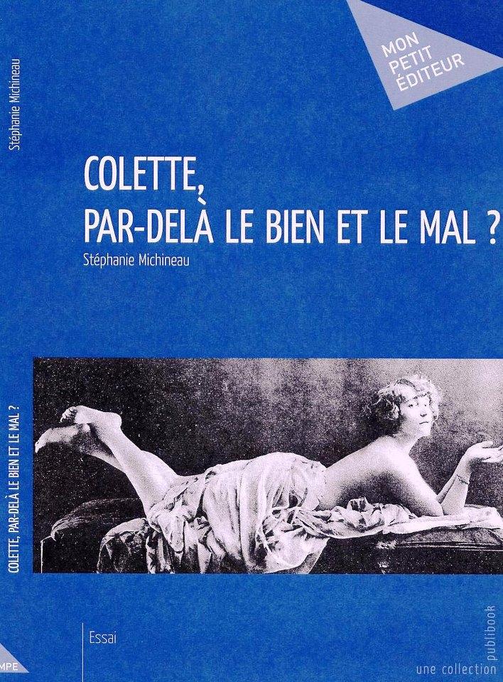 Ouvrage : Colette, par-delà le bien et le mal ?