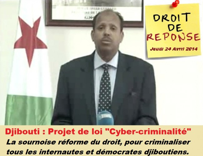 Djibouti : La sournoise réforme du droit, pour criminaliser tous les internautes et démocrates