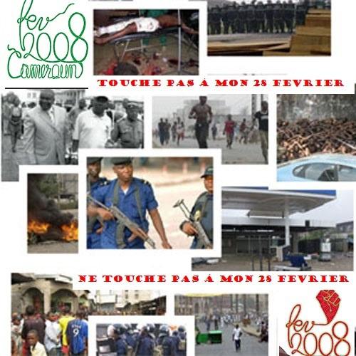 MOUVEMENT DE FEVRIER 2008 AU CAMEROUN : NE TOUCHE PAS À MON 28 FEVRIER !