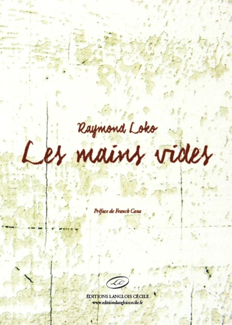 LIVRE: Le roman «Les mains vides » de Raymond Loko nous conduit dans les drames de la séparation