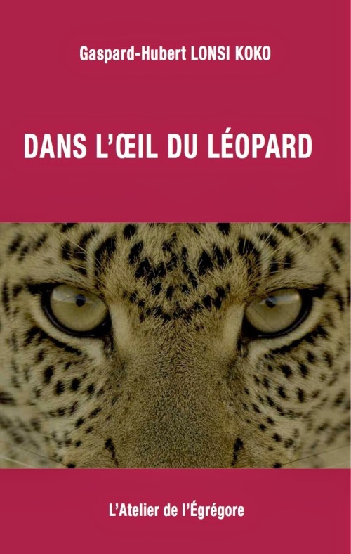 Ouvrage : Dans l'oeil du léopard
