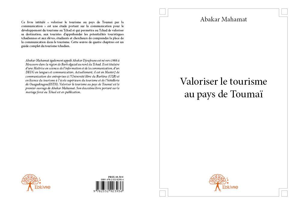 Tchad : Valoriser le tourisme au pays de Toumaï, un ouvrage de Abakar Djoufoune