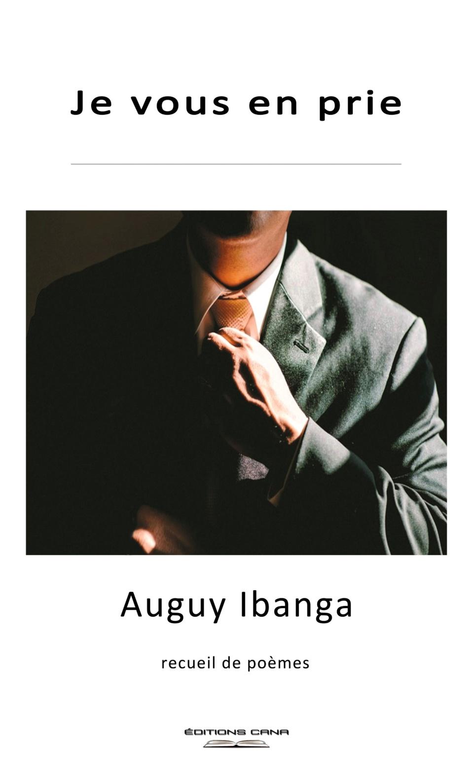 """Poésie : Auguy Ibanga publie """"je vous en prie"""""""
