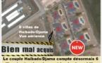 Bien mal acquis de la famille régnante à Djibouti : Et six villas de plus pour Haibado/Djama, le couple de voleurs