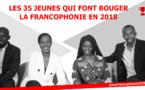 Les 35 jeunes qui font bouger la Francophonie en 2018
