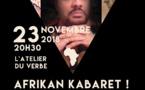 L'Afrikan Kabaret de Jann Halexander le 23 novembre à Paris