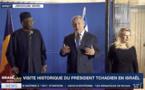 """Idriss Déby : """"Les relations avec Israël seront consolidées"""""""